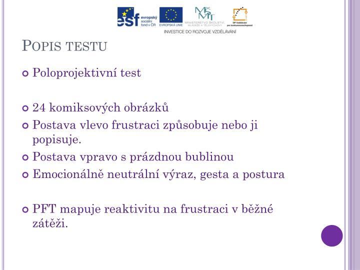 Popis testu