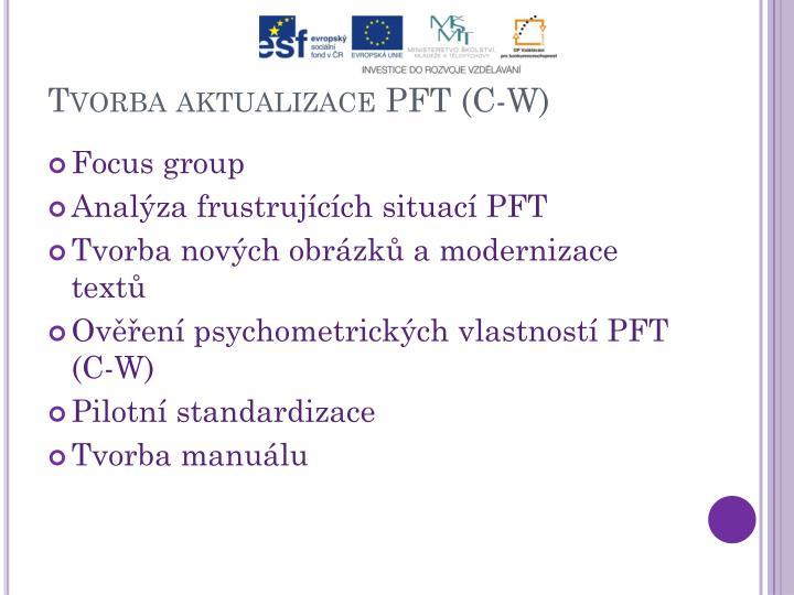 Tvorba aktualizace PFT (C-W)