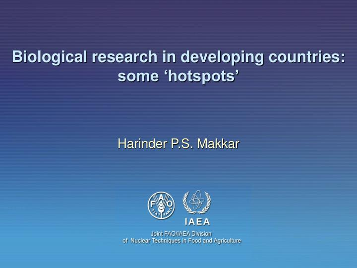 Biological research in developing countries some hotspots
