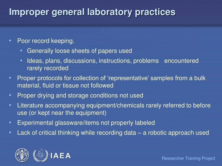 Improper general laboratory practices