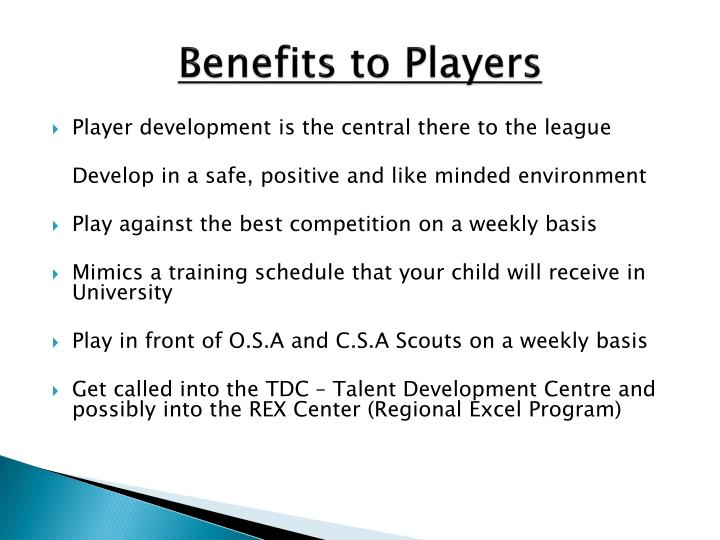 Benefits to Players