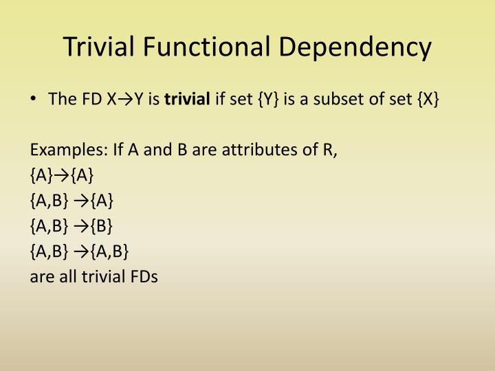 Trivial Functional Dependency