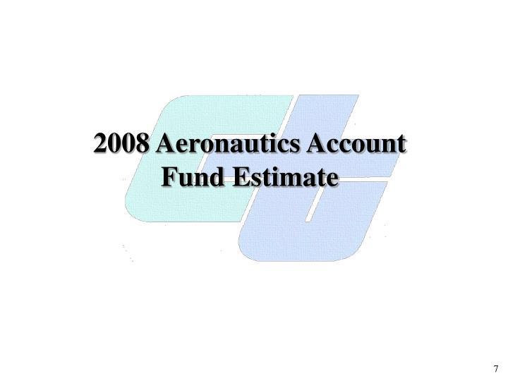 2008 Aeronautics Account