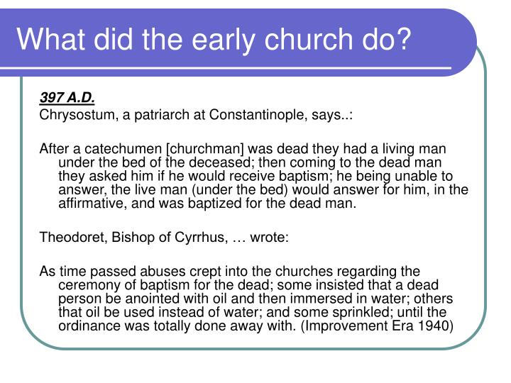 What did the early church do