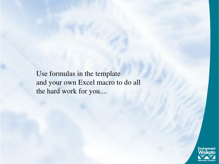 Use formulas in the template