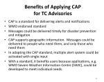 benefits of applying cap for tc advisories