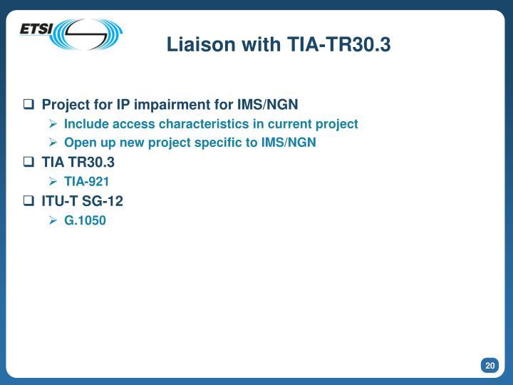 Liaison with TIA-TR30.3