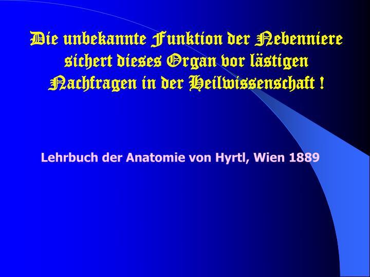 PPT - Lehrbuch der Anatomie von Hyrtl, Wien 1889 PowerPoint ...
