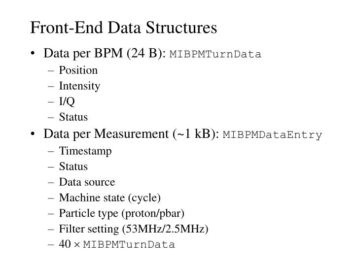 Front end data structures