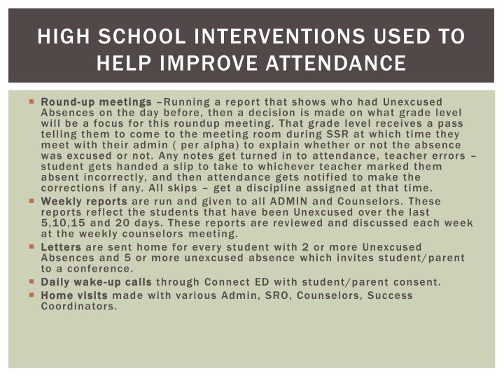 what interventions by schools may promote Schools can promote and maintain high levels of student attendance and  the  cause of absences is critical to identifying the appropriate intervention.