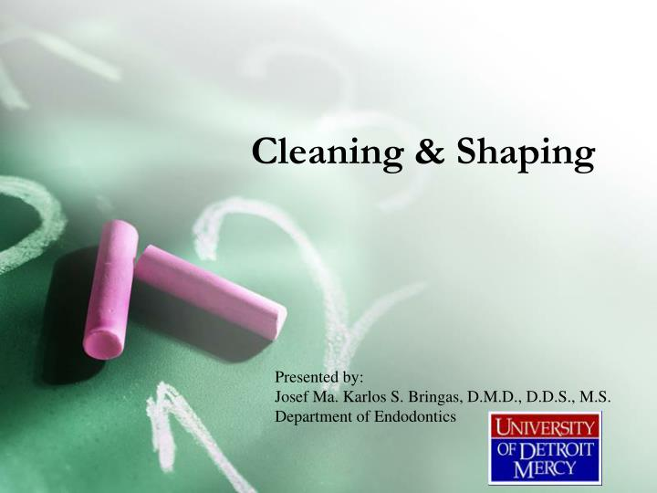 cleaning shaping n.