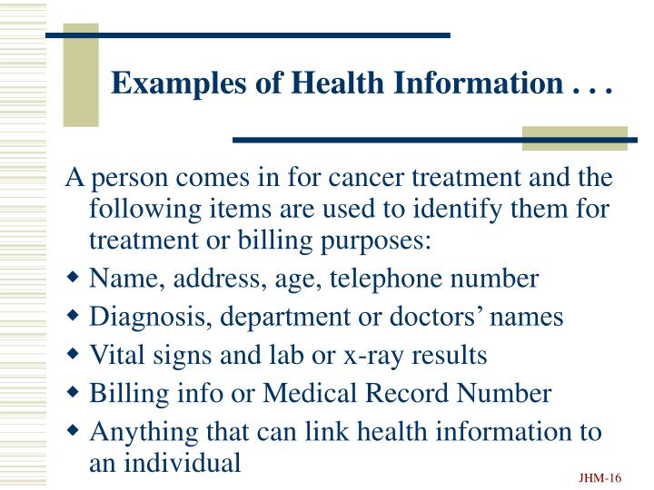 Examples of Health Information . . .