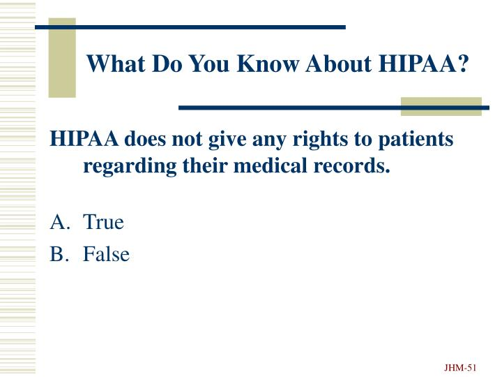 What Do You Know About HIPAA?