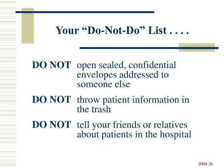 "Your ""Do-Not-Do"" List . . . ."