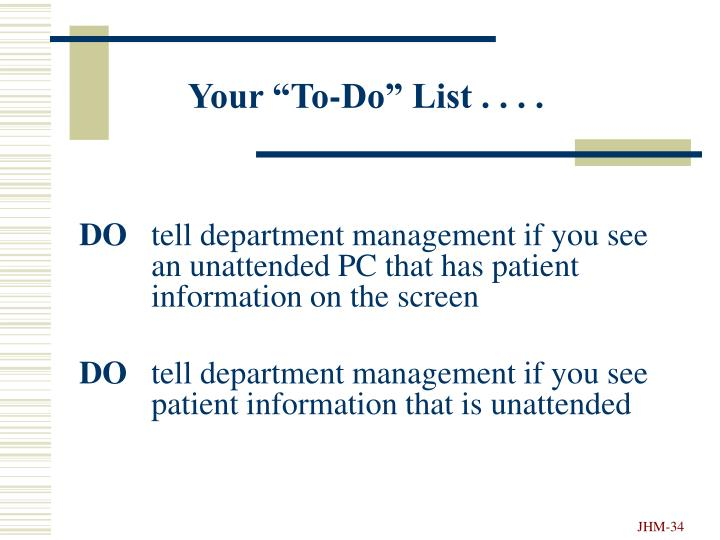 """Your """"To-Do"""" List . . . ."""
