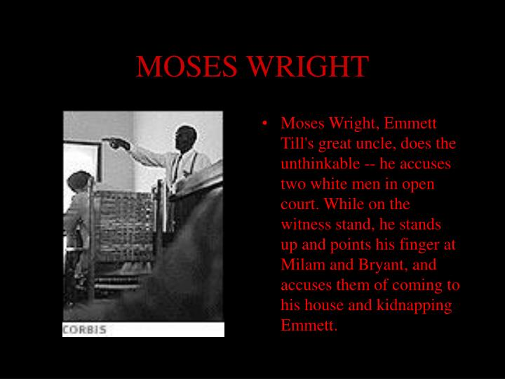 MOSES WRIGHT