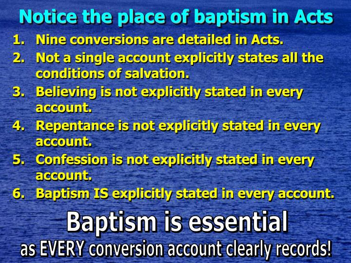 Notice the place of baptism in Acts