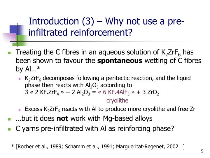 Introduction (3) – Why not use a pre-infiltrated reinforcement?