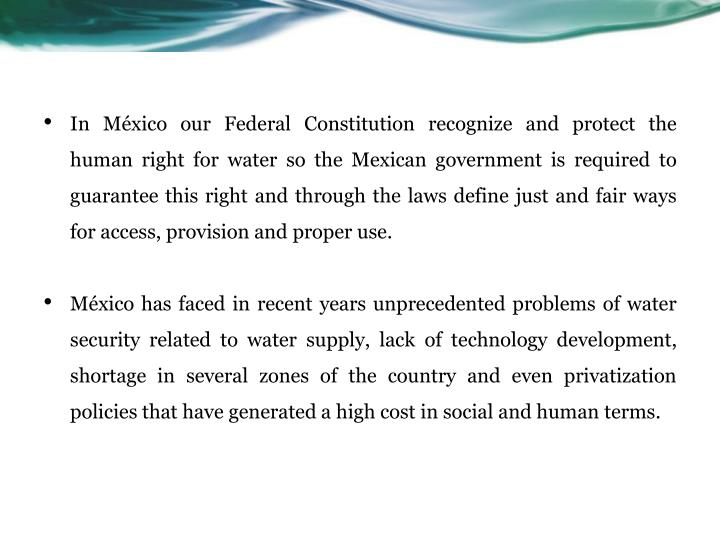 In México our Federal Constitution recognize