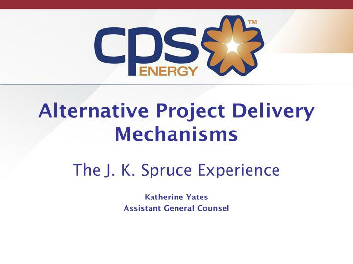 alternative project delivery mechanisms n.
