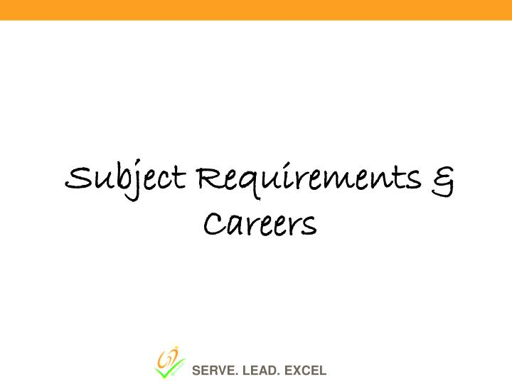 Subject Requirements & Careers