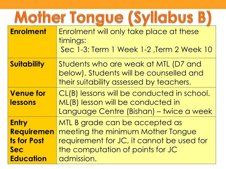 Mother Tongue (Syllabus B)