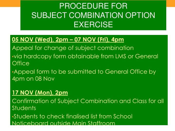 PROCEDURE FOR                      SUBJECT COMBINATION OPTION EXERCISE