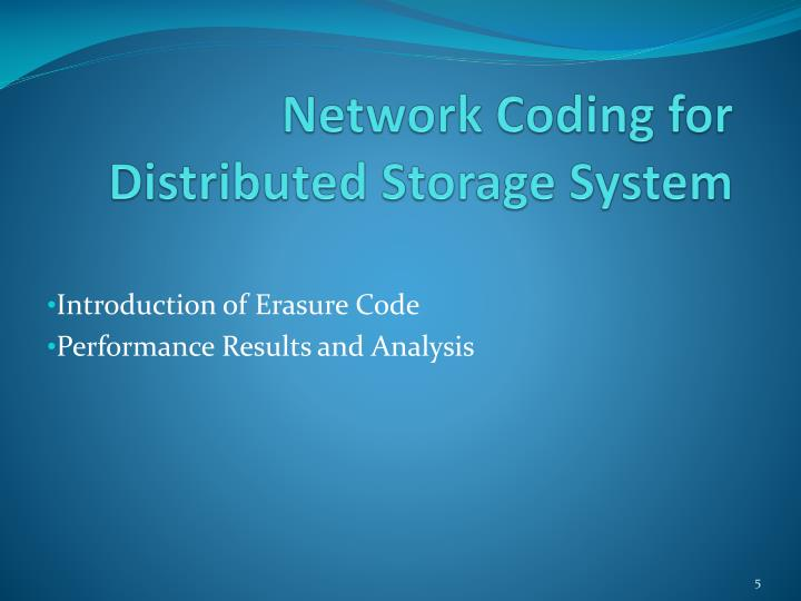 Network Coding for Distributed Storage System