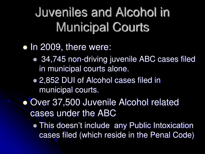 Juveniles and Alcohol in Municipal Courts