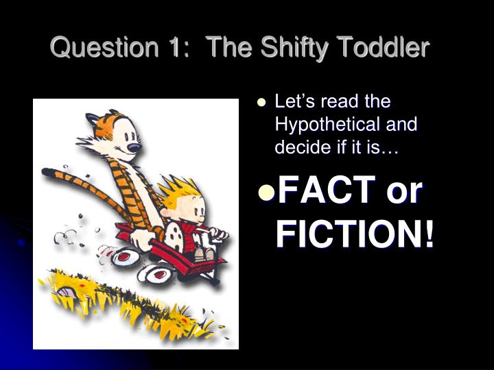 Question 1 the shifty toddler