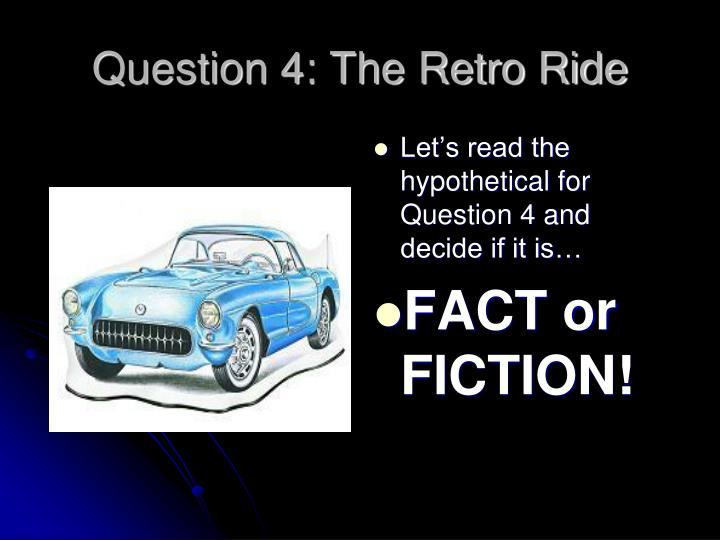 Question 4: The Retro Ride