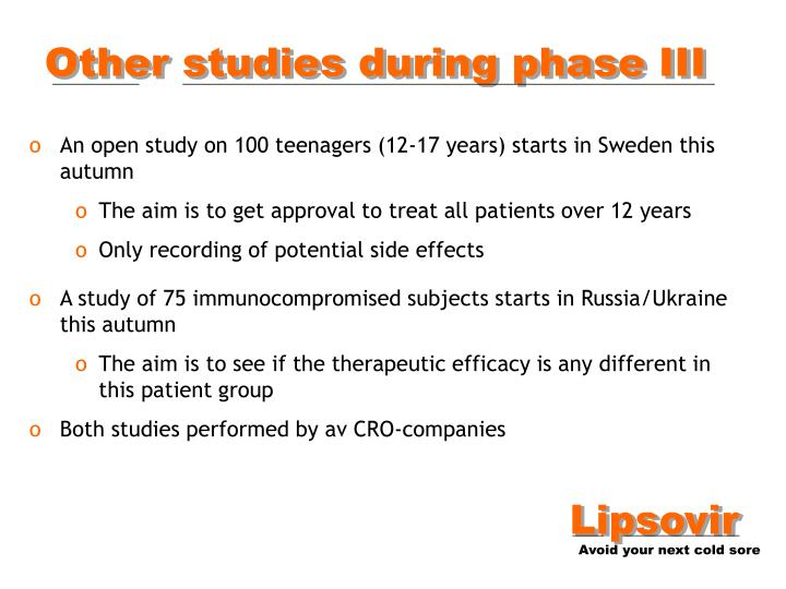 Other studies during phase III