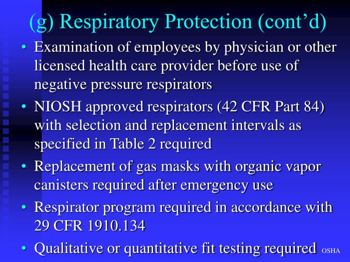 (g) Respiratory Protection (cont'd)