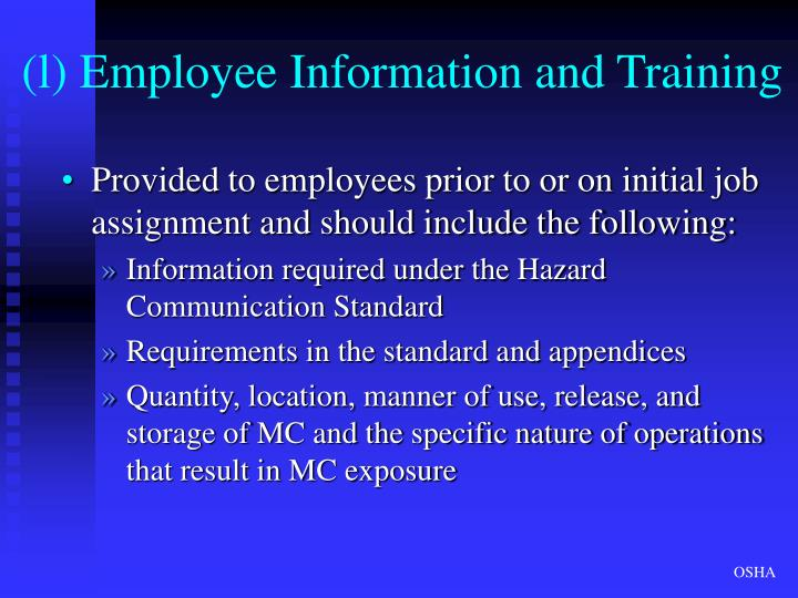 (l) Employee Information and Training