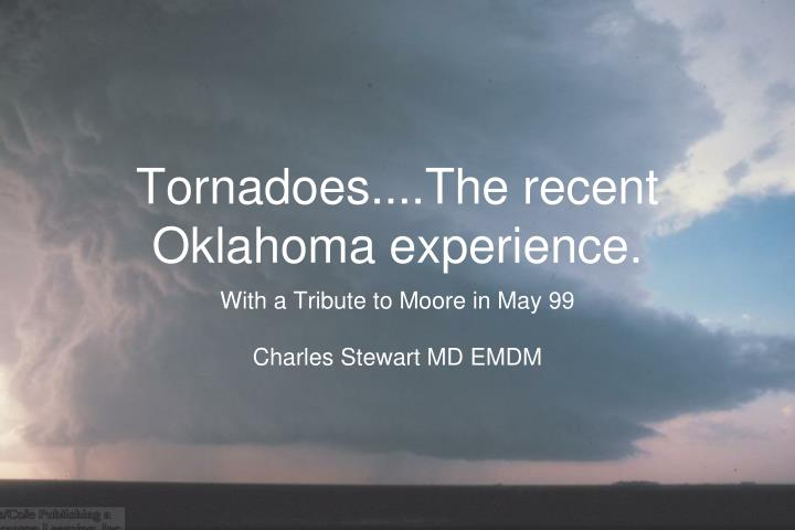 tornadoes the recent oklahoma experience