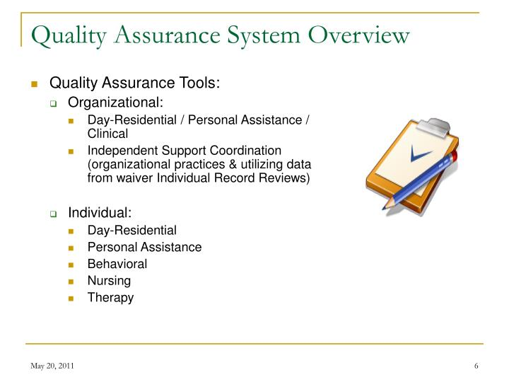 Quality Assurance System Overview