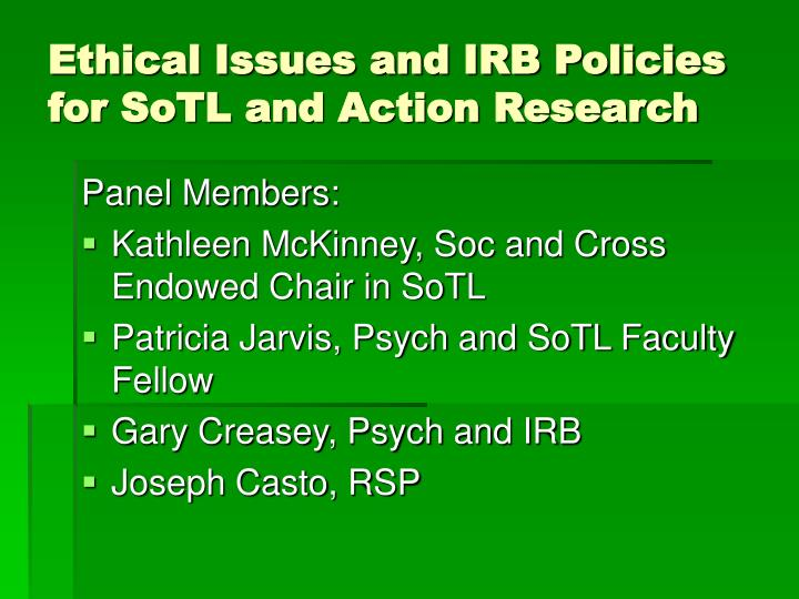 ethical issues and irb policies for sotl and action research n.