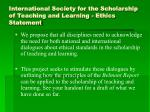 international society for the scholarship of teaching and learning ethics statement