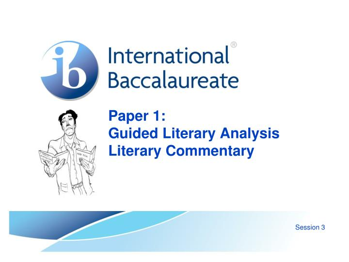paper 1 guided literary analysis literary commentary n.