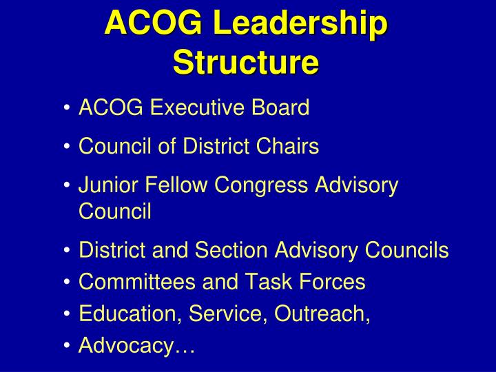 ACOG Leadership Structure