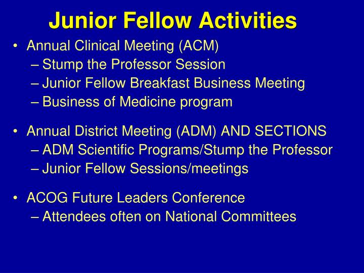 Junior Fellow Activities