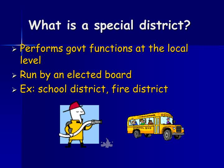 What is a special district?