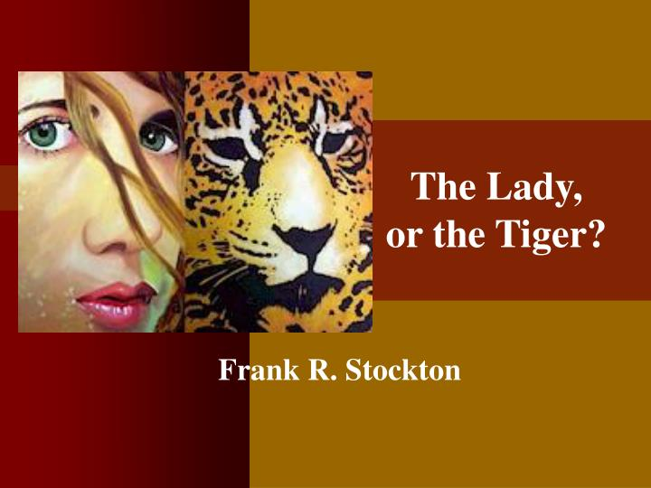 the lady or the tiger n.