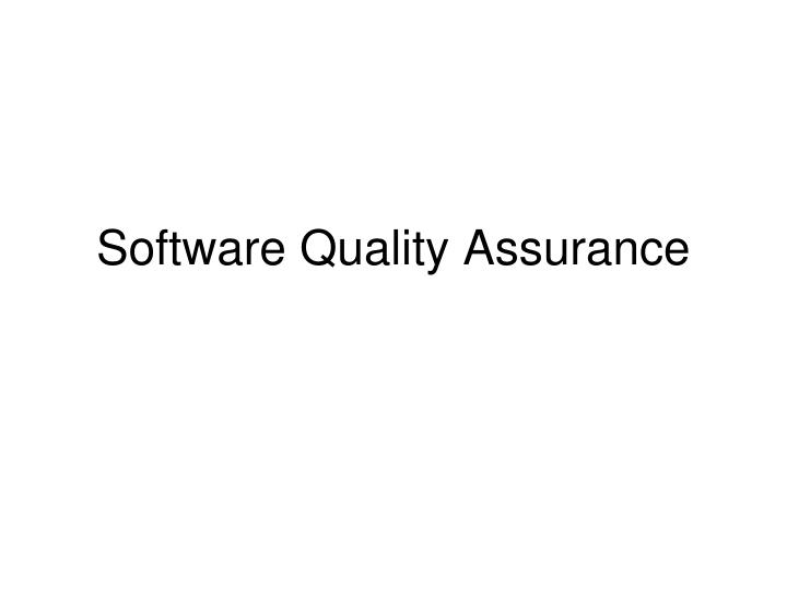 software quality assurance n.