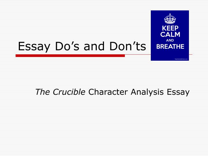 character analysis essay for the crucible Character analysis of elizabeth proctor from the crucible by arthur miller 700 words | 3 pages character analysis of elizabeth proctor from the crucible by arthur miller in the late sixteen hundreds, the fear of witchcraft was a major concern amongst new englanders.