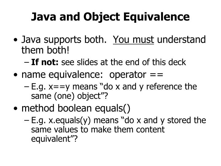 Java and Object Equivalence