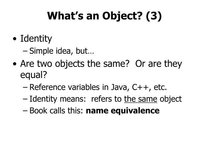 What's an Object? (3)