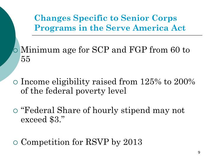 Changes Specific to Senior Corps Programs in the Serve America Act
