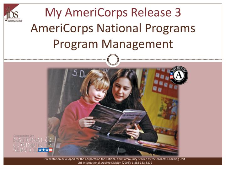 my americorps release 3 americorps national programs program management n.