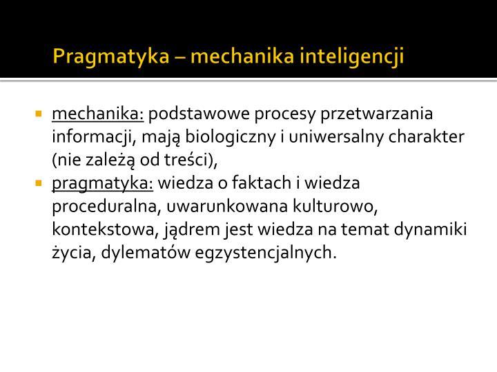 Pragmatyka – mechanika inteligencji
